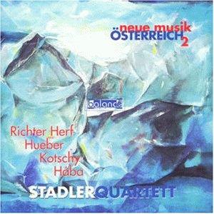 Stadler Quartett - Neue Musik aus Österreich Vo...