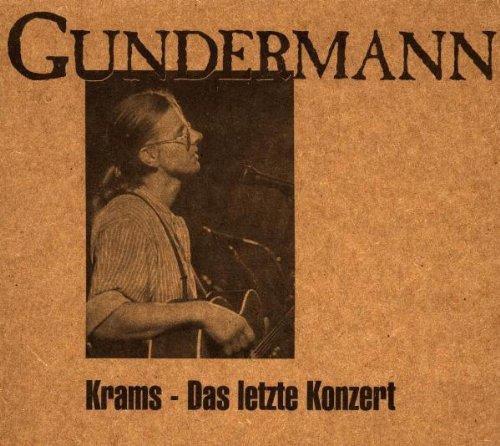Gerhard Gundermann - Krams - Das letzte Konzert