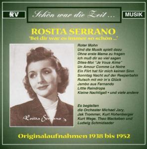 Rosita Serrano - Bei Dir War Es Immer So Schön