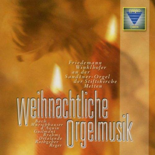 Friedemann Winklhofer - Weihnachtliche Orgelmusik