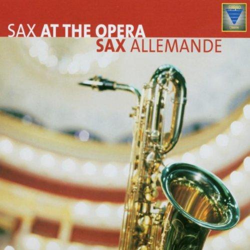 Sax Allemande - Sax at the Opera