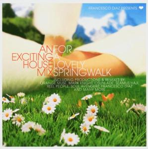 Various - An Exciting House Mix For A Lovely Sp...