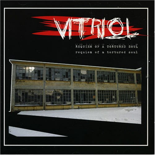 Vitriol - Requiem of a Tortured Soul