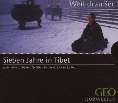 Martin M. Schwarz - (Geo)Sieben Jahre in Tibet
