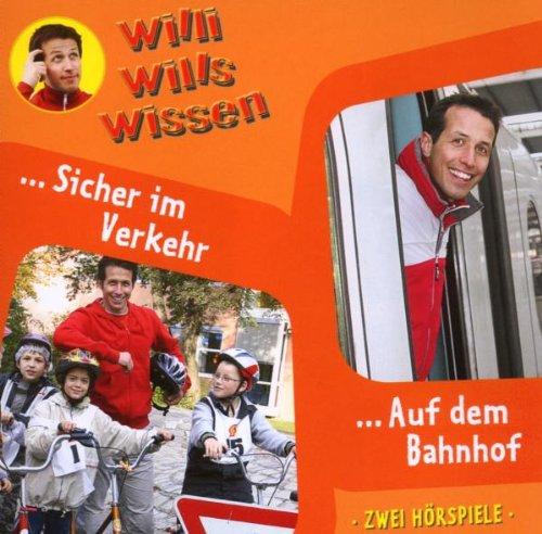 Willi Wills Wissen: Folge 3 - Sicher im Straßen...