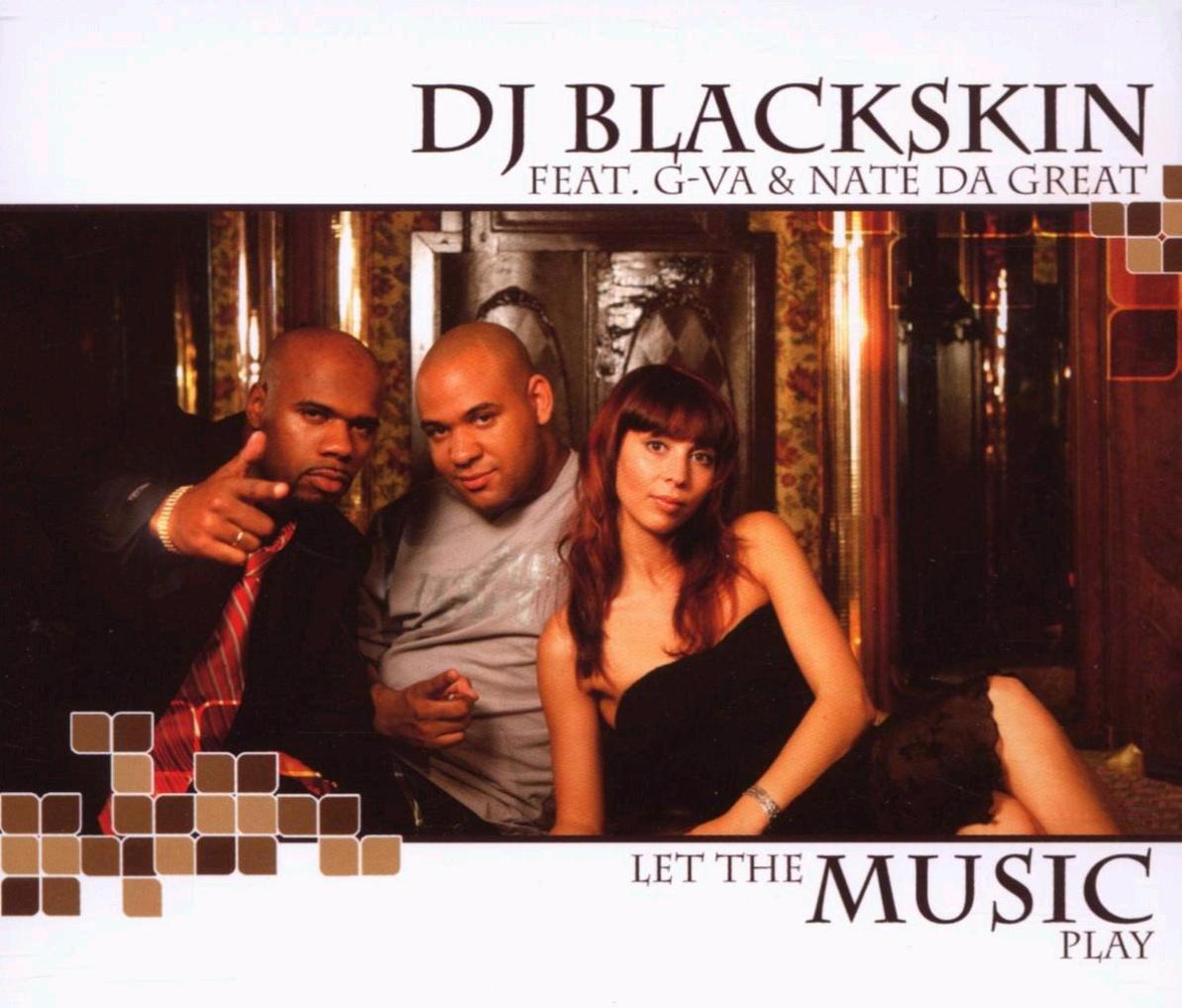 DJ Blackskin - Let the Music Play