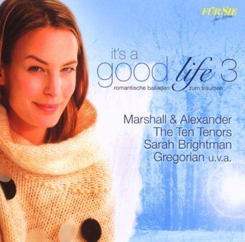 Various - FÜR SIE - It´s A Good Life 3 - Romantische Balladen zum Träumen