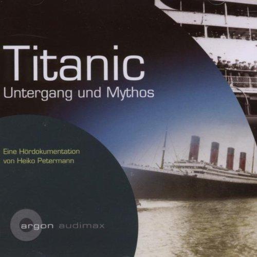 Various - Titanic.Ihr Untergang U.Mythos