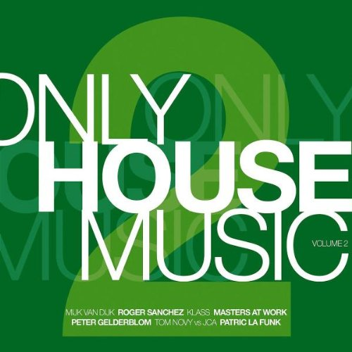 Various - Only House Music Vol.2
