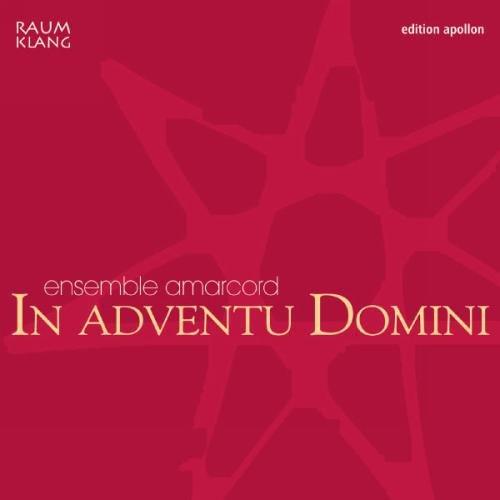 Amarcord - In Adventu Domini