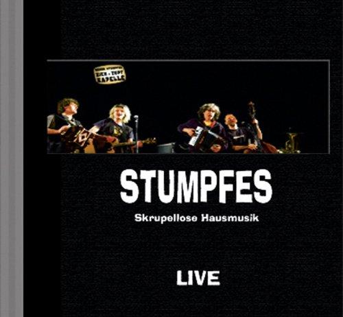 Herrn Stumpfes Zieh & Zupf Kapelle - Stumpfes L...