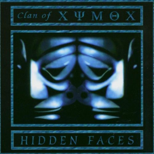 Clan of Xymox - Hidden Faces