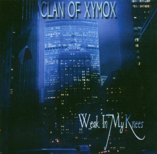 Clan of Xymox - Weak in My Knees