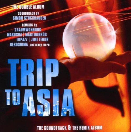 Simon Stockhausen - Trip to Asia (Soundtrack+Remixalbum)
