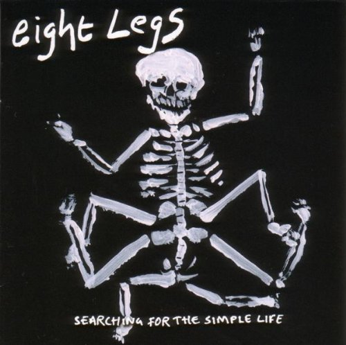 Eight Legs - Searching for the Simple Life