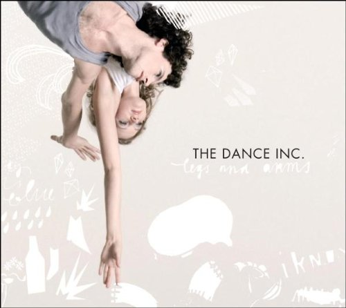 the Dance Inc. - Legs and Arms