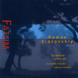 Roman Viazovskiy - Fatum - Werke für Gitarre solo
