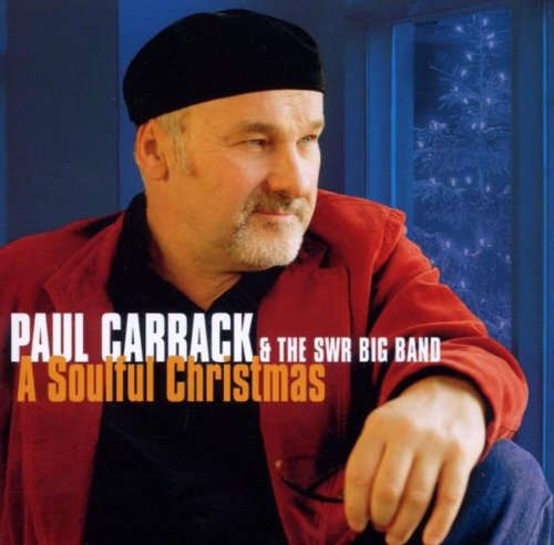 Paul Carrack & the SWR Big Band - A Soulful Christmas