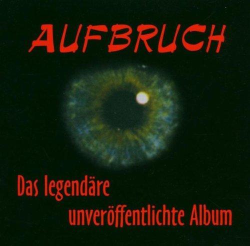 Aufbruch - Das Legendäre Unveröffentlichte Album