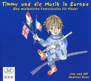 Andreas Haas - Timmy und die Musik in Europa