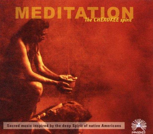 Imagenes - Meditation:the Cherokee Spirit