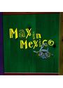 Rumpelstil - Max in Mexico