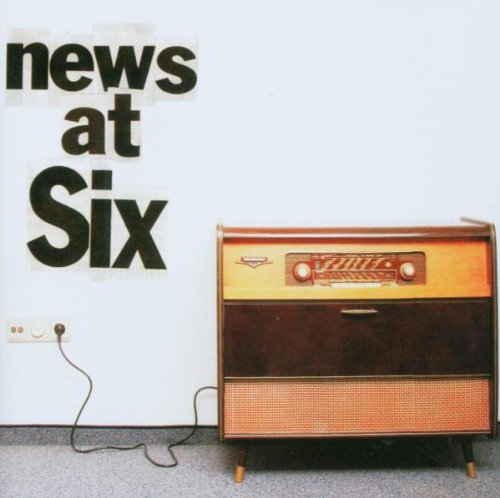 News at Six - News at Six