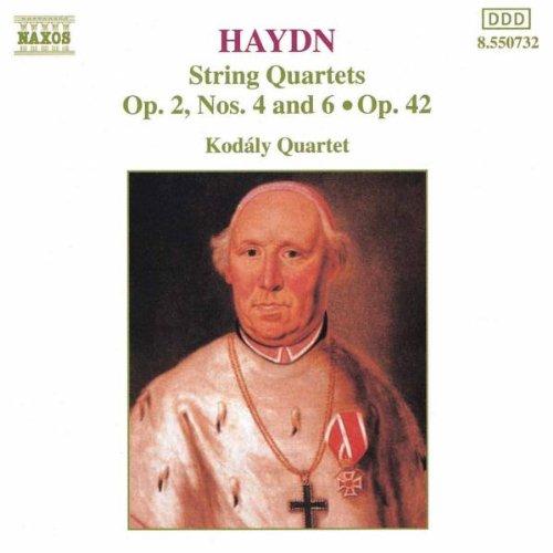 Kodaly Quartett - Haydn Streichquartette Op. 2 4 und 6, Op. 42