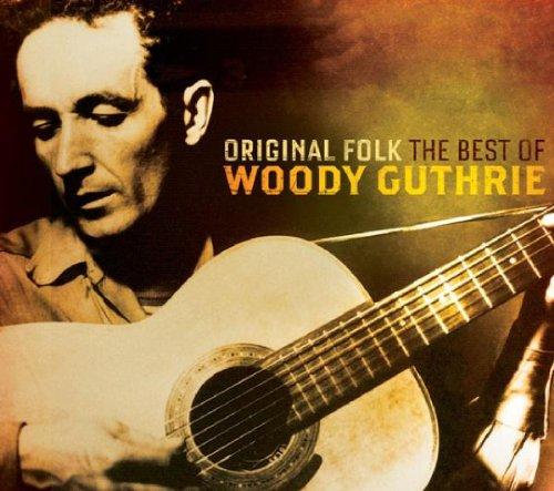 Woody Guthrie - Original Folk: the Best of [UK-Import]