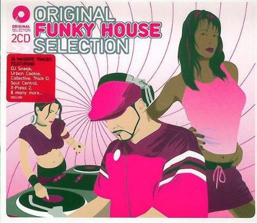 Original Funky House Selection - Original Funky...