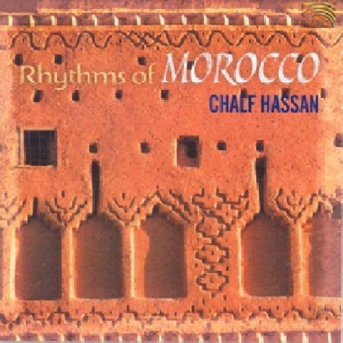 Chalf Hassan - Rhythms of Morocco