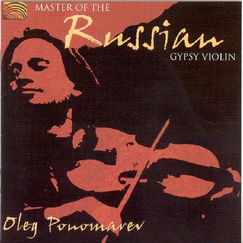 Oleg Ponomarev - Master of the Russian Gypsy