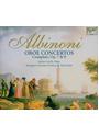 Stefan Schilli - Albinoni: Complete Oboe Concertos