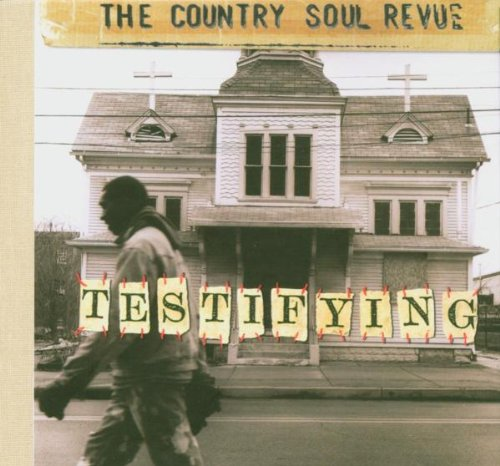 Country Soul Revue - Testifying