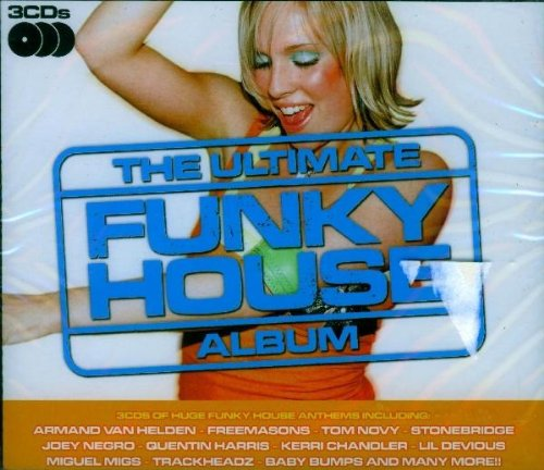 Various - The Ultimate Funky House Album