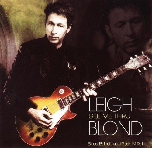 Leigh Blond - See Me Through (Blues, Ballads