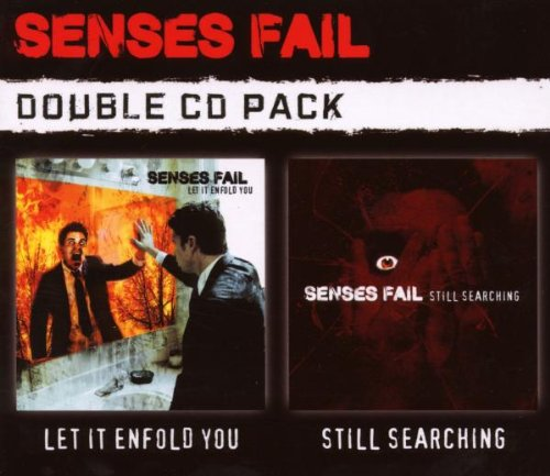 Senses Fail - Still Searching & Let It Enfold You