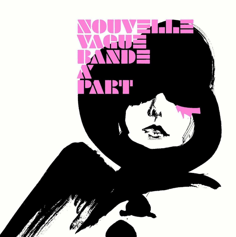 Nouvelle Vague - Bande a´Part (Premium Edition)