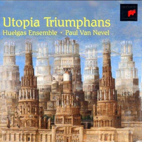 Paul Van Nevel - Utopia triumphans (Musik der R...