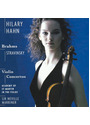 Hilary Hahn - Stravinsky/Brahms: Violin Concertos