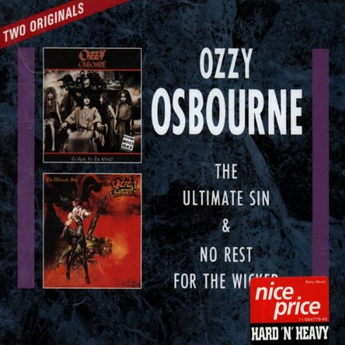 Ozzy Osbourne - No Rest for the Wicked/the Ultimate Sin