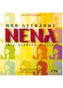 Nena - Nur Geträumt - Ihre größten Erfolge