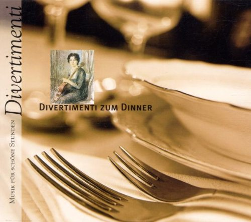 Szell - Divertimenti Zum Dinner