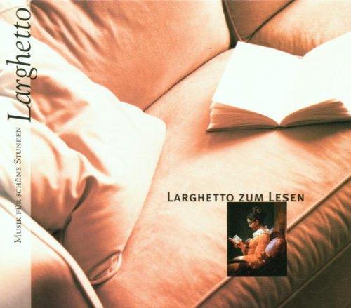 Various - Musik für schöne Stunden - Larghetto ...