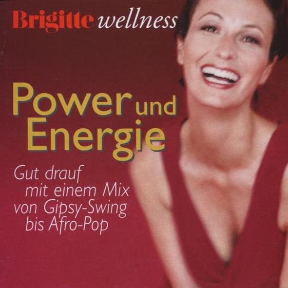 Various - Brigitte Wellness - Power und Energie