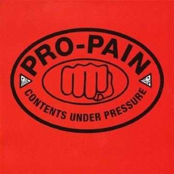 Pro-Pain - Contents Under Pressure