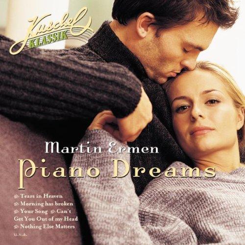 Martin Ermen - Kuschelklassik präsentiert Piano Dreams
