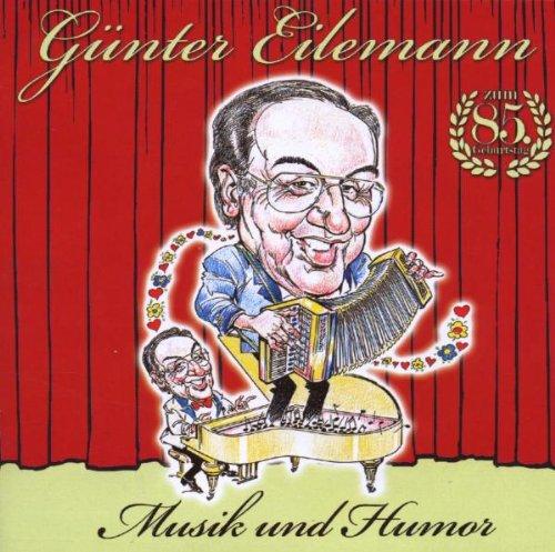 Günter Eilemann - Musik und Humor
