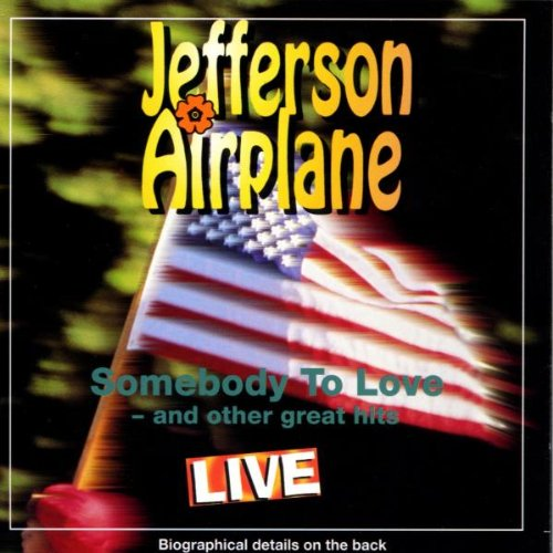 Jefferson Airplane - Somebody to Love-Live