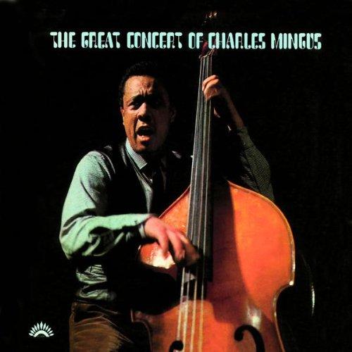 Charles Mingus - The Great Concert Of Charles Mingus (Heritage-Serie)